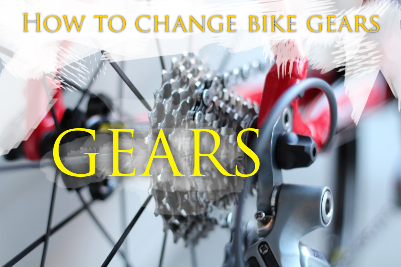 How To Change Bike Gears
