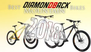 Best Diamondback Mountain Bikes of 2018