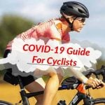 Cycling During Coronavirus: Habits Cyclists Should Avoid – NOW!