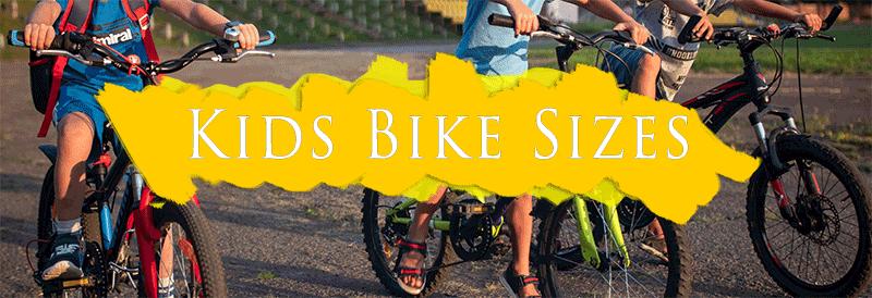 Kids Bike Sizes