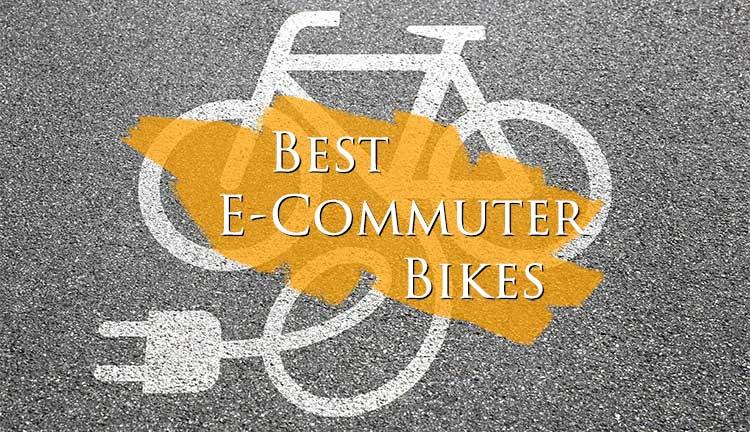 Best E-Commuter bikes